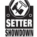 "@ the ""Setter Showdown"""