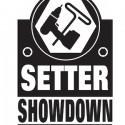 """@ the """"Setter Showdown"""""""